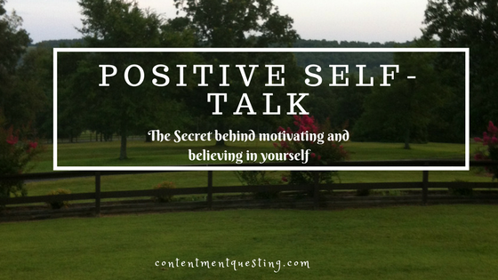 Positive Self-talk, motivation, inspiration