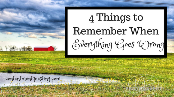 When Things Go Wrong, Encouragement, Thing to Remember