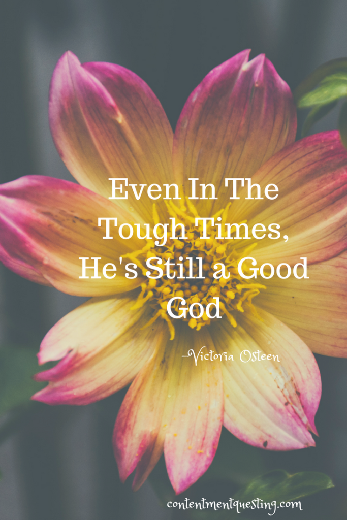 inpiration, tough times, challenges, personal growth, quote, good, God