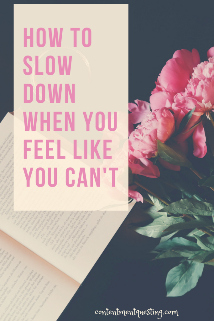 slow down, too busy, Mom life, inspiration, motivation, self-care