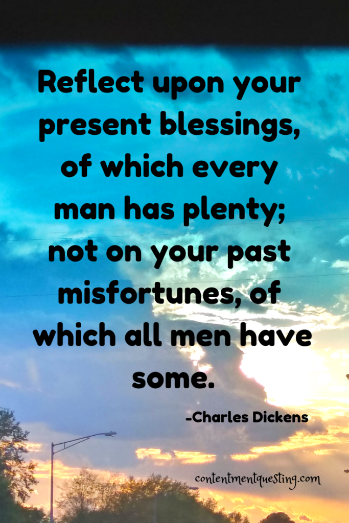 gratitude list, gratitude, thankful, thankfulness, inspiration, self help, personal development, contentment questing, happiness,quote, gratitude quote, Dickens