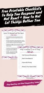 Printable checklists pin to help you learn to respond and not react