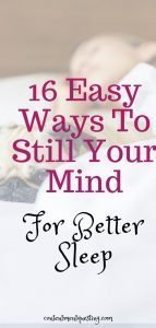16 easy ways to still your mind for better sleep pin 3