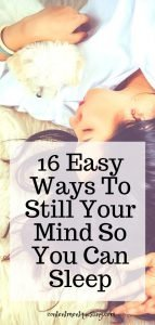 16 easy ways to still Your mind pin 2