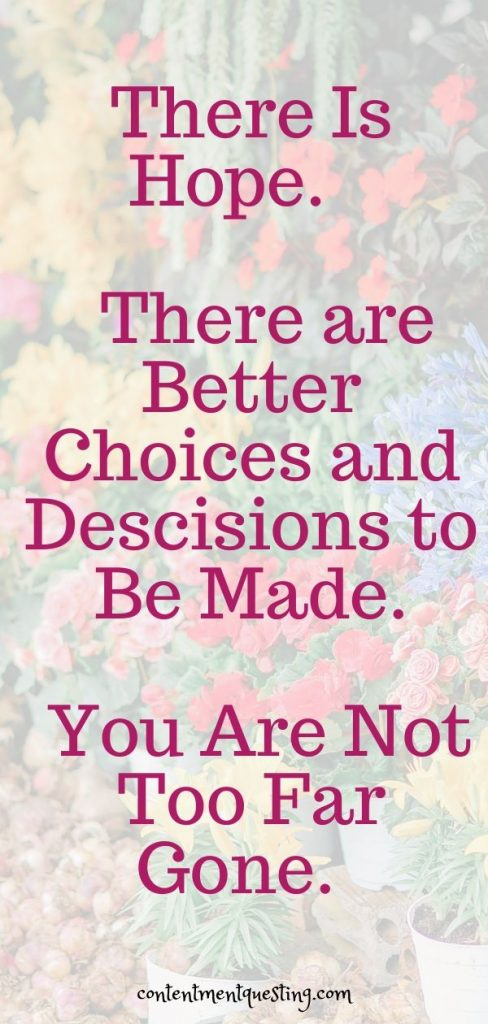 Consequences of choices PIn there is hope