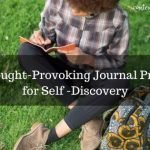 94 Thought-Provoking Journal Prompts for Self-Discovery