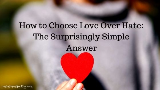 Choose Love over hate blog banner