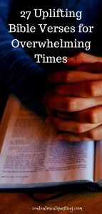 Uplifting Bible verses for overwhelming times pin3 template 2